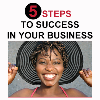 5 steps to success for your business