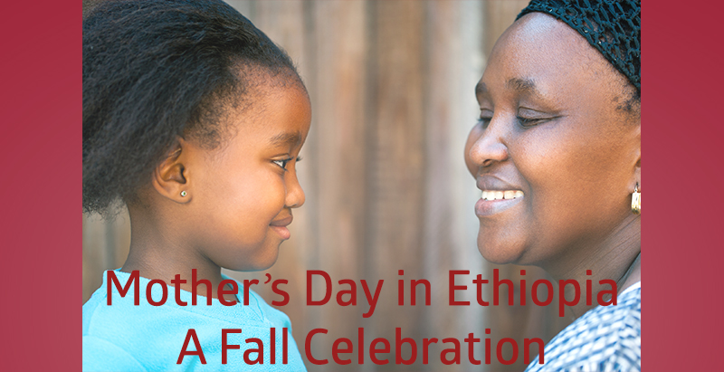 Mothers Day in Ethiopia